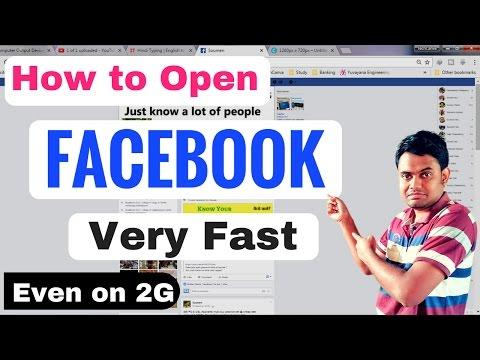 How to Open Facebook Very Fast Even in 2G on Laptop/PC   2G नेटवर्क में फेसबुक को जल्दी कैसे खोले?