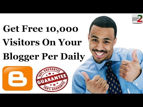 How To Get 10,000 Visitors On Your Blogger Per Daily 2016 | Bypass Hack Traffic || Learn How 2