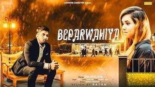 Beparwahiya | Romeo Goswami | Kunal Kalra | Reena | Latest Heart Touching Video Song 2018 | Sonotek