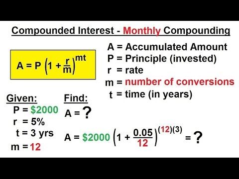 Business Math - Finance Math (4 of 30) Compound Interest - Monthly Compounding