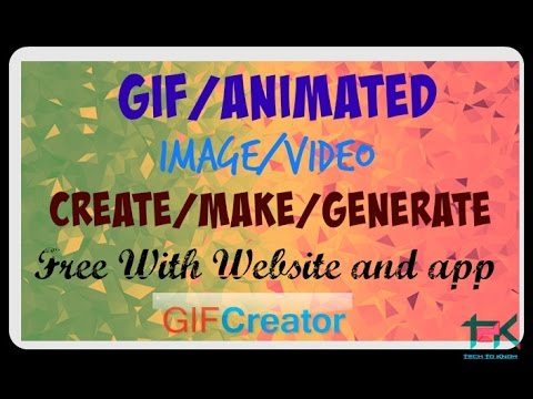 How to Create/Make/Generate GIF Animation Image|Video for WhatsApp|Facebook