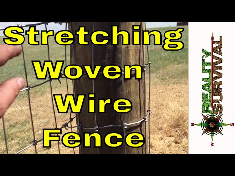 Reality Survival Ranch Ep#7 - Stretching Woven Wire Fence