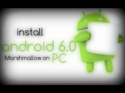 How to install Android 6.0 Marshmallow On PC | বাংলা । Android 6.0 pc version
