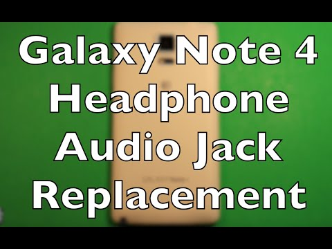 Galaxy Note 4 Headphone Audio Jack Replacement How To Change