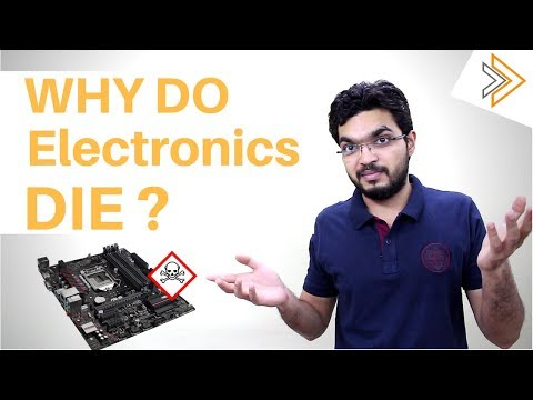 Why Do Electronics die ? Limitations of Modern Technology [ In HINDI ]