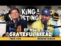 Grateful Bread King And The Sting W Theo Von amp Brendan Schaub 56