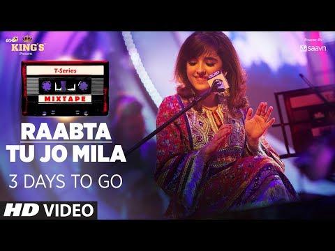 T-Series Mixtape : Tu Jo Mila /Raabta Song  | 3 Days to Go |  Shirley Setia & Jubin Nautiyal