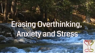 Guided Mindfulness Meditation on Erasing Overthinking, Anxiety, Stress, Fright & Fear *10 Minutes