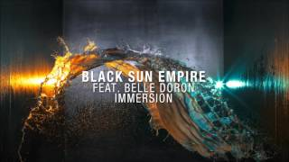 Black Sun Empire feat. Belle Doron - Immersion