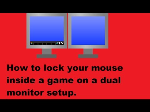 How to lock your mouse inside a game on a dual monitor setup