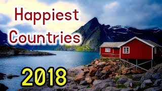 Top 10 Happiest Countries in the World 2018