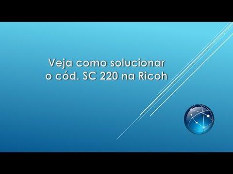 Ricoh - Código SC220, como solucionar - The Most Popular