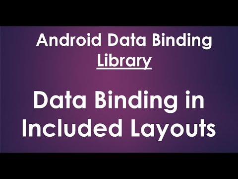 Android Data Binding Library - How to Use Data Binding in Included Layouts