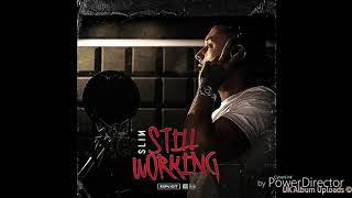 Slim - Picture This | Still Working | [Official Audio]