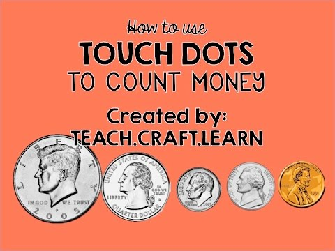How to Count Money with Touch Dots