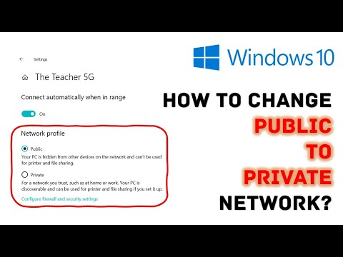 How to Change the Network Type from Public to Private | Microsoft Windows 10 Tutorial