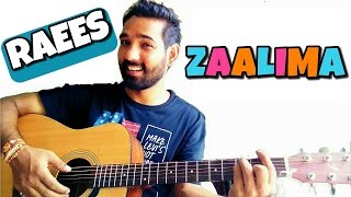 Zaalima Guitar Chords Lesson - Raees