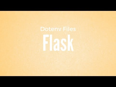 A Quick Overview of Using Python Dotenv in Flask 1.0