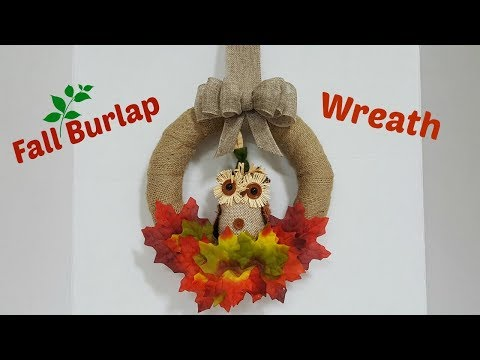 EASY FALL BURLAP WREATH WITH BOW | DOLLAR TREE FALL DECOR DIY | HOW TO | FALL 2017