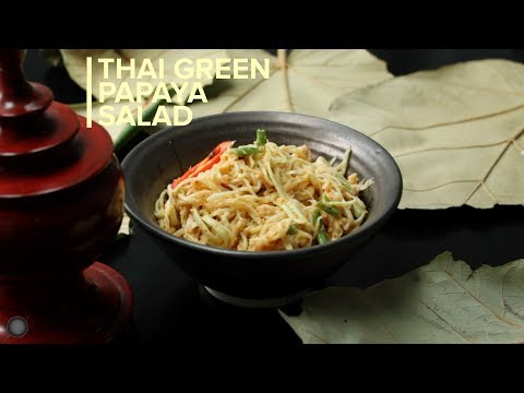 Thai Green Papaya Salad | Spicy Thai Salad Recipe | Som Tam | Easy and Delicious