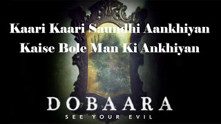 Kaari Kaari   Full Audio with lyrics   Dobaara  Arko & Asees Kaur