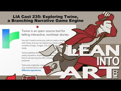 LIA Cast 235 - Exploring Twine, a Branching Narrative Game Engine