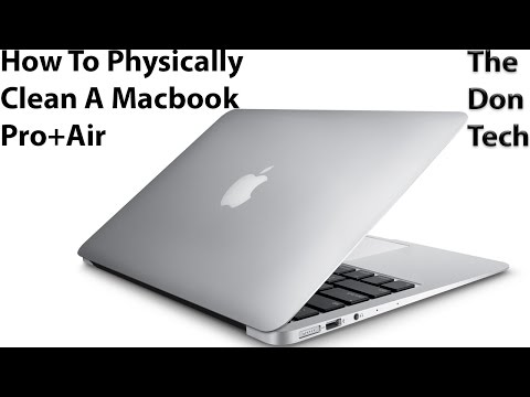 How To Physically Clean Your Macbook Air/Pro Laptop Computer