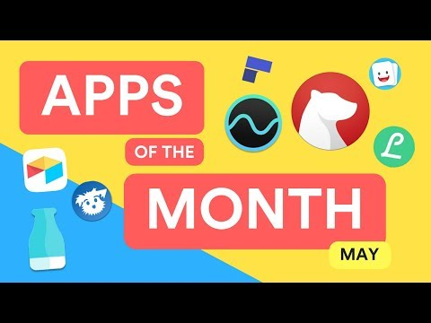 Apps of the Month iOS & Android | May Edition