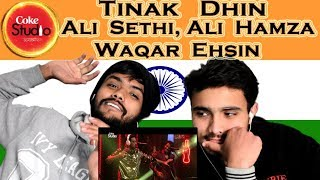 Indian react on  Tinak Dhin | Ali Sethi | Ali Hamza & Waqar Ehsin | Coke Studio | Swaggy d