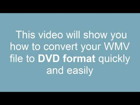 How to convert WMV to DVD (and burn to a disc!)