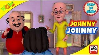 Johny Johny  | Hindi Songs for Children | Motu Patlu | 3D Kids Animation Videos| WowKidz