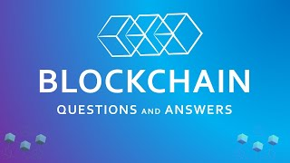 Blockchain Interview Questions and Answers for freshers   Blockchain Technology  