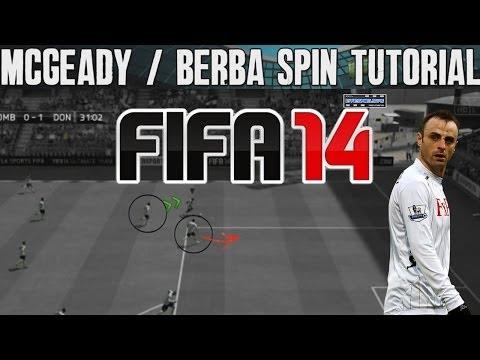 FIFA 14 Tutorials & Tips | McGeady Spin & Berba Spin | Best FIFA Guide (FUT & H2H) - Skill Moves