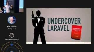 Matt Stauffer - Sharing Laravel At Laracon Eu 2014