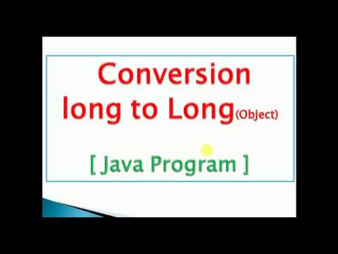 how to convert long primitive to Long object(autoboxing) : java Program