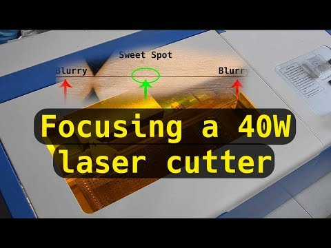 Focusing a 40W laser cutter