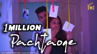 Pachtaoge | Arijit Singh | Heart Touching Love Story