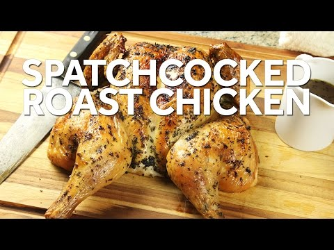 The Food Lab: How to Roast Spatchcock Chicken (Butterflied Chicken)