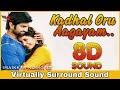 Kadhal Oru Aagayam 8D Audio Song Imaikkaa Nodigal Bass Boosted Tamil 8D Songs mp3
