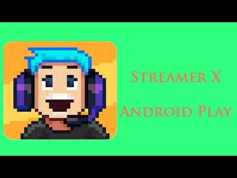 Android Play - xStreamer Gameplay 👾👽