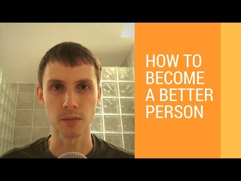 How to Become a Better Person: 5 Steps to Personal Development