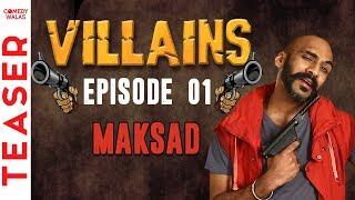 #Ep 01- MAKSAD   Teaser   Bollywood Ke Villains   Sahil Khattar Show #Comedywalas