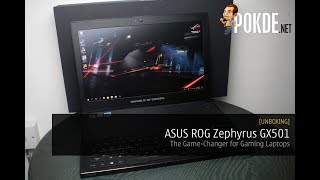 [UNBOXING] ASUS ROG Zephyrus GX501: The Game-Changer for Gaming Laptops