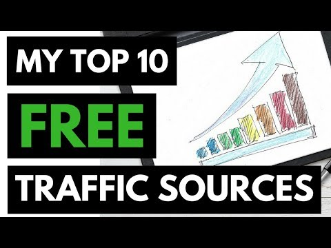 How to get free traffic 2018 - Top 10 free traffic sources