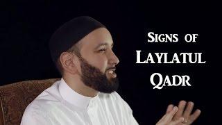 Signs of Laylatul Qadr (The Night of Power)