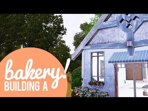The Sims 3 Building a Bakery — miniseries