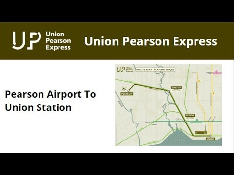 Union Pearson Express - Pearson Airport To Union Station - Full