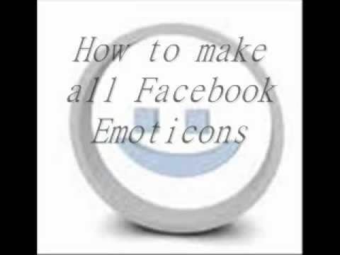 How to make all the Facebook Emoticons