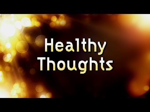 Healthy Thoughts