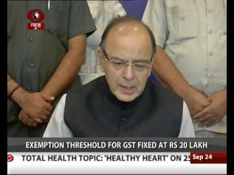 Exemption threshold for GST fixed at Rs 20 lakh